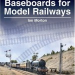 Baseboards for Model Railways - Ian Morton