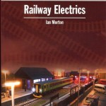 Railway Electrics - Ian Morton