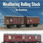 Weathering Rolling Stock - Tim Shackleton