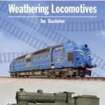 Weathering Locomotives - Tim Shackleton
