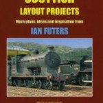 Scottish Layout Projects by Ian Futers