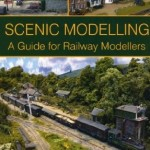 Scenic Modelling A Guide for Railway Modellers - John de Frayssinet