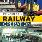 Principles of Railway Operation - John Glover