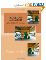 Station Colours - Peter Smith